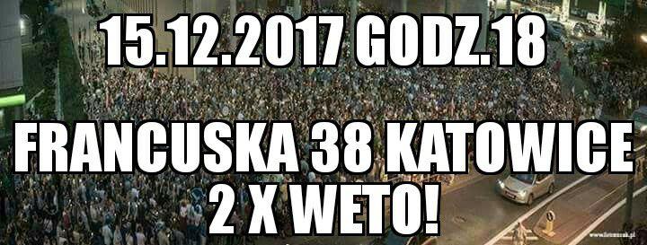 2 X Weto!!!! 15.XII.2017 Sąd Okręgowy w Katowicach, Francuska 38 @ Katowice | śląskie | Polska